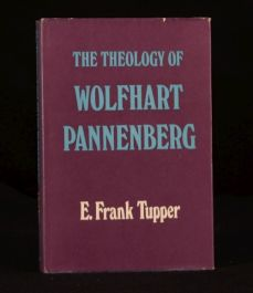1974 The Theology of Wolfhart Pannenberg E Frank Tupper First Edition