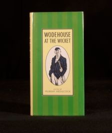 1997 Wodehouse at the Wicket edited by Murray Hedgcock First Edition
