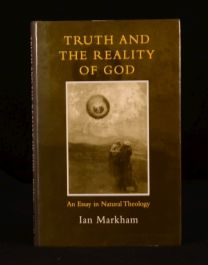 1998 Truth and the Reality of God Ian Markham First Edition Theology Essay