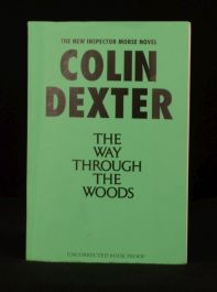 1992 The Way Through the Woods Colin Dexter Uncorrected Proof Copy Signed