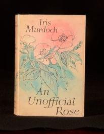 1962 Iris Murdoch An Unofficial Rose First Edition