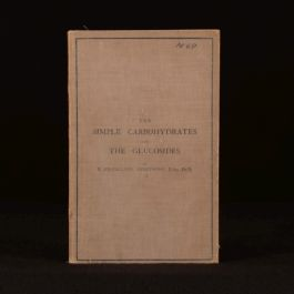 1910 The Simple Carbohydrates and The Glucosides E Frankland Armstrong Chemistry