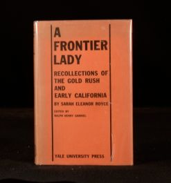 1932 A Frontier Lady by Sarah Eleanor Royce Edited by Ralph Henry Gabriel