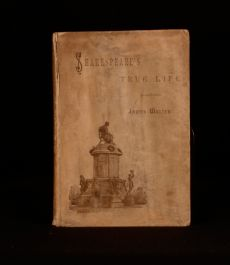 1890 Shakespeare's True Life By James Walter Illustrated Gerald E Moira