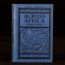 1907 Across Africa from Missionary Travels Livingstone Talwin Morris