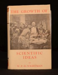 1951 The Growth of Scientific Ideas William P D Wightman Illustrated Dustwrapper