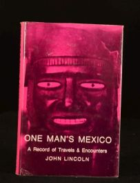 1967 One Man's Mexico John Lincoln First Edition