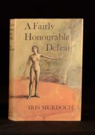 1970 A Fairly Honourable Defeat Iris Murdoch First Edition in Dustwrapper