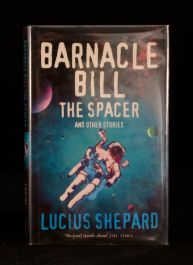 1997 Barnacle Bill The Spacer and Other Stories Lucius Shepard First Edition