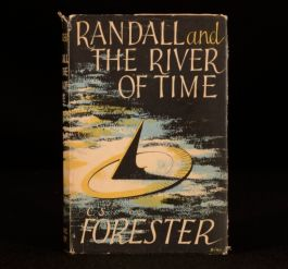 1951 C S Forester Randall And The River Of Time First In Unclipped Dustwrapper