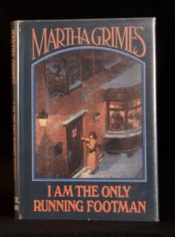 1986 Martha Grimes I Am the Only Running Footman First US Edition
