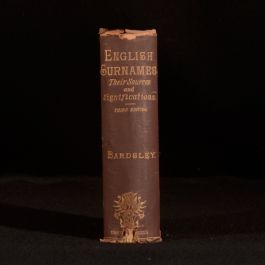1884 English Surnames Their Sources and Significations Charles Wareing Bardsley