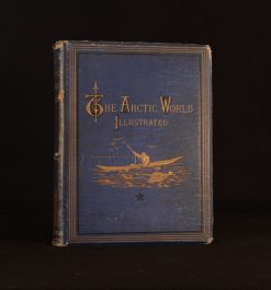 1876 The Arctic World Travel Exploration Illustrated William Henry Davenport Adams