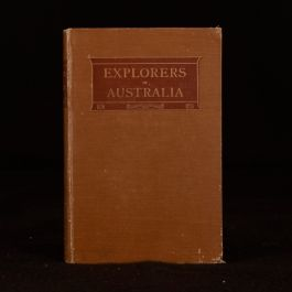 1908 The Explorers of Australia and Their Life Work Illustrated Ernest Favenc