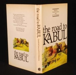 1981 AFGHANISTAN The Road to KABUL Travel Anthology D/J