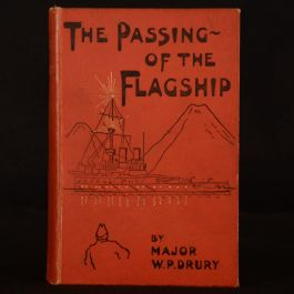 1902 The Passing of the Flagship William Price Drury First Edition Uncommon