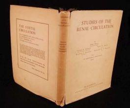1947 STUDIES in RENAL CIRCULATION Medicine 1st D/J