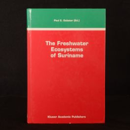 1993 Freshwater Ecosystems of Suriname Ouboter First Edition Illustrated