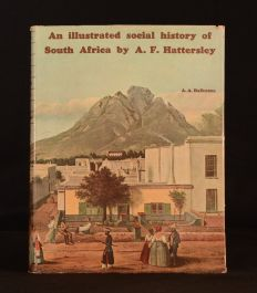 1969 An Illustrated Social History of South Africa Hattersley 1st