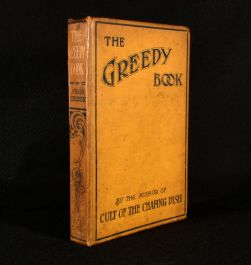 1906 The Greedy Book a Gastronomical Anthology