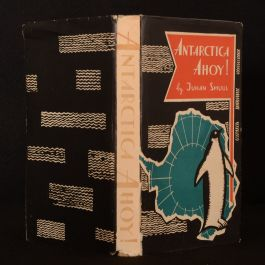 1962 Antarctica Ahoy Juhan Smuul First English Edition Dustwrapper Illustrated