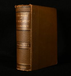 1873 A Manual of Domestic Economy