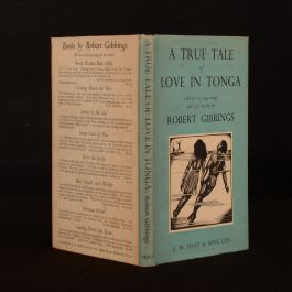 1954 A True Tale of Love In Tonga Robert Gibbings Dustwrapper Illustrated