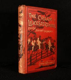 1883 The Cream of Leicestershire Eleven Seasons' Skimmings