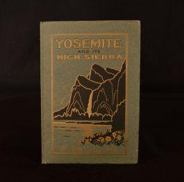 1914 Yosemite and Its High Sierra