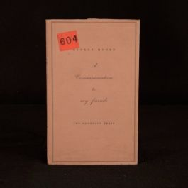 1933 A Communication to My Friends George Moore Nonesuch Press Limited Ed First