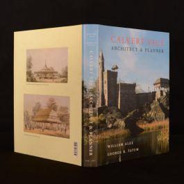 1994 Calvert Vaux Architect and Planner Alex Tatum First Edition Illustrated Dustwrapper