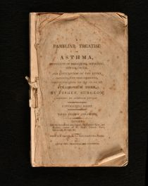 1811 A Familiar Treatise on Asthma Difficulty of Breathing Wheezing Winter Cough