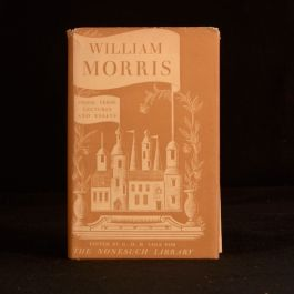 1934 Selected Writings of William Morris Nonesuch Press First Ed G D H Cole Edit
