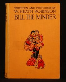 c1920 CHILDRENS Bill the Minder by W. HEATH ROBINSON