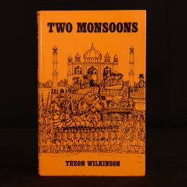 1976 Two Monsoons Theon Wilkinson Signed Illustrated Bill Smith