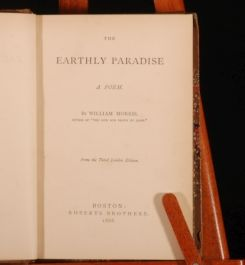 1868 The Earthly Paradise by William MORRIS First US Ed