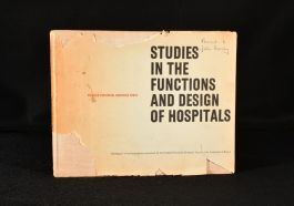 1957 Studies in the Functions and Designs of Hospitals