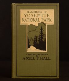 1921 Handbook of Yosemite National Park a Compendium of Articles