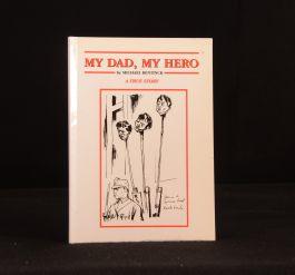 1994 My Dad My Hero Michael Bentinck Signed First Edition Prisoner of War