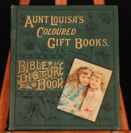 c1880 Aunt Louisa's Coloured Gift Books: BIBLE