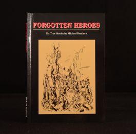 1995 Forgotten Heroes Six True Stories Michael Bentinck First Edition Signed