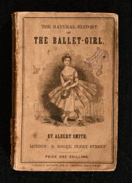 1847 The Natural History of the Ballet Girl