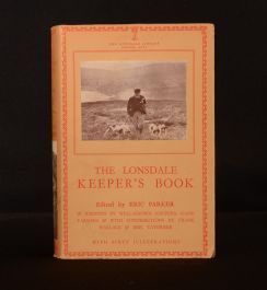 1938 The Lonsdale Keeper's Book Eric Parker Illustrated