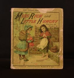 1886 Miss Rich and Little Hungry W. J. Webb Illus Colour Plates Very Scarce