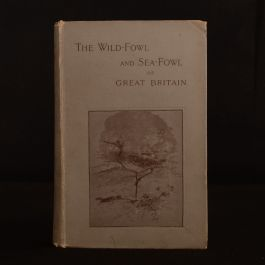 1895 The Wild-Fowl and Sea-Fowl Great Britain J A Owen Illustrated Ornithology