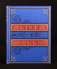 1874 Live Dolls A Tale Annabella Browne Captain Browne Illustrated Very Scarce