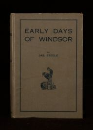 1916 Jas Steele Early Days Of Windsor First Edition Illustrated Original Cloth