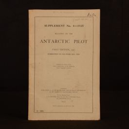 1935 Supplement No 4 Relating to the Antarctic Pilot Exploration W L S Fleming