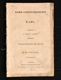 1826 Lord Chesterfield's Ears A True Story