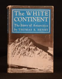 1950 The White Continent The Story of Antarctica Thomas Henry